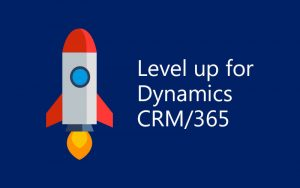 Level Up with the Dynamics 365 Chrome Extension